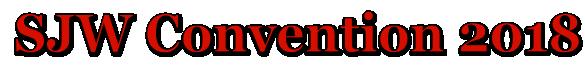 SJW Convention 2018