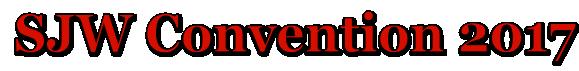 SJW Convention 2017